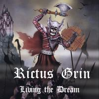 Rictus Grin | Living The Dream