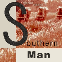 Frazier Riddell | Southern Man