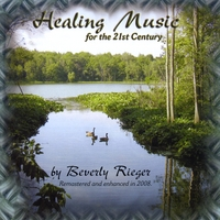 Beverly Rieger | Healing Music for the 21st Century