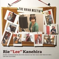 Rie Lee Kanehira | The Union Meetin'