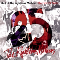 The Righteous Mothers | Best of The Righteous Mothers: The First 25 Years