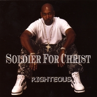 Righteous | Soldier For Christ