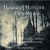 Rik Pfenninger: House of Horrors Film Muisc