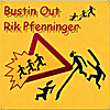 Rik Pfenninger: Bustin Out