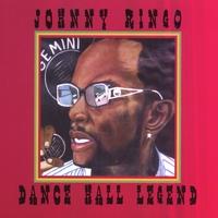 JOHNNY RINGO: Dancehall Legend