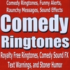 Comedy Ringtones, Funny Alerts, Messages, Sound Effects: Royalty Free Ringtones, Comedy Sound FX, Text Warnings, and Stoner Humor