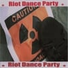 Riot Dance Party: Go Against the System