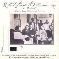 Rita Leonard: Robert Louis Stevenson in Hawaii~History, Rare Photographs & Verse