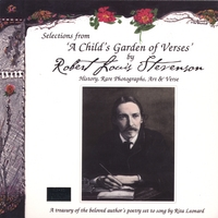 Rita Leonard | Selections from 'A Child's Garden of Verses' by Robert Louis Stevenson