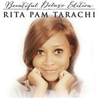 Rita Pam Tarachi: Beautiful (Deluxe Edition)