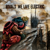 Rivals | We Live Electric