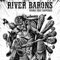 River Barons | Things That Happened