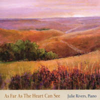 Julie Rivers | As Far As the Heart Can See