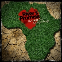 Various Artists | River's Promise: Our Love Can Change Things - EP