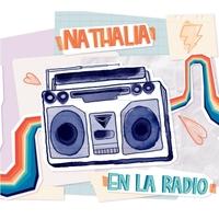 Nathalia | En la Radio | CD Baby Music Store