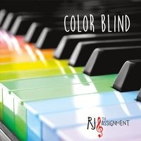 RJ and the Assignment | Colorblind