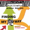 RON LEVY-KARL DENSON-MELVIN SPARKS: Finding My Way