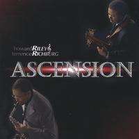 R&R/Howard Riley & Terrence Richburg | Ascension