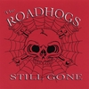 The Roadhogs: Still Gone
