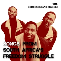 The Robben Island Singers | Songs from South Africa's Freedom Struggle