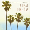 Robbin Thompson: A Real Fine Day