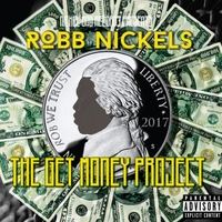 Robb Nickels | The Get Money Project