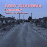 Rob Carey | Grey Suburbia