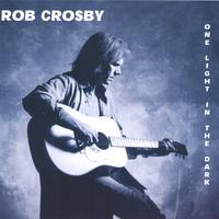 Rob Crosby | One Light in the Dark