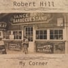 ROBERT HILL: My Corner