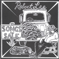 Robert Lee | Songs For Sale