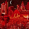 Robert Lowe: Us