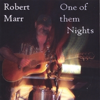 Robert Marr | One Of Them Nights
