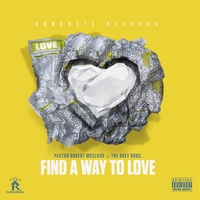 Robert McCloud | Find a Way to Love