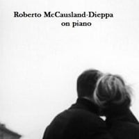 Roberto McCausland-Dieppa | Love Scenes--Songs of Passion for Valentine's Day