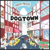 Robert Prester: Dogtown