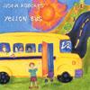 JUSTIN ROBERTS: Yellow Bus