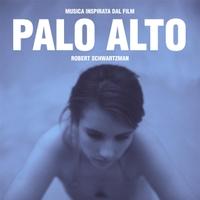 Robert Schwartzman: Musica Inspirata Dal Film Palo Alto