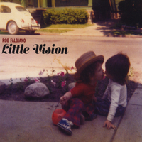 Rob Falgiano | Little Vision