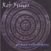 ROB FISHER: Piano Extempore