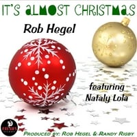 Rob Hegel | It's Almost Christmas