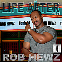 "Rob Hewz | Life After ""the 9-5"""