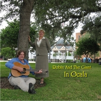 Robin And The Giant | In Ocala | CD Baby Music Store