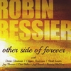 Robin Bessier: Other Side of Forever