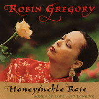 Robin Gregory | Honeysuckle Rose