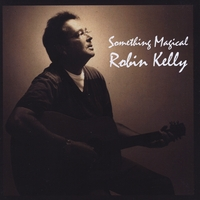 Robin Kelly | Something Magical