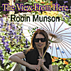 Robin Munson: The View From Here
