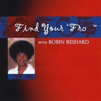 Robin Reshard | Find Your 'Fro