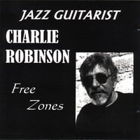 Charlie Robinson | Free Zones