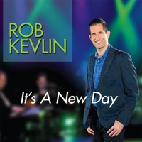Rob Kevlin | It's a New Day