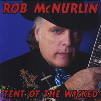 Rob McNurlin | Tent of the Wicked